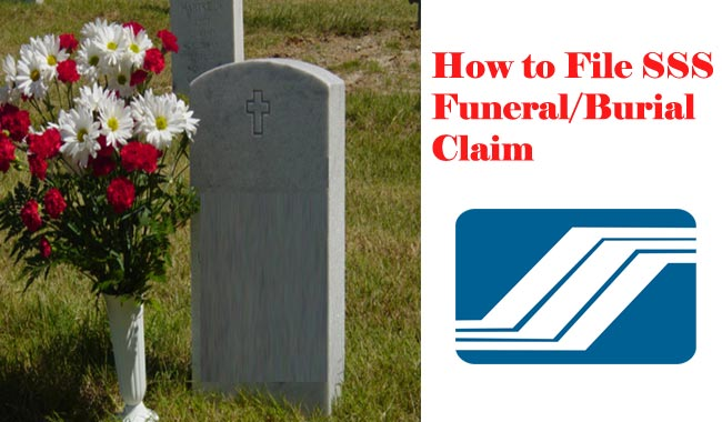 How To File SSS Funeral/Burial Claim