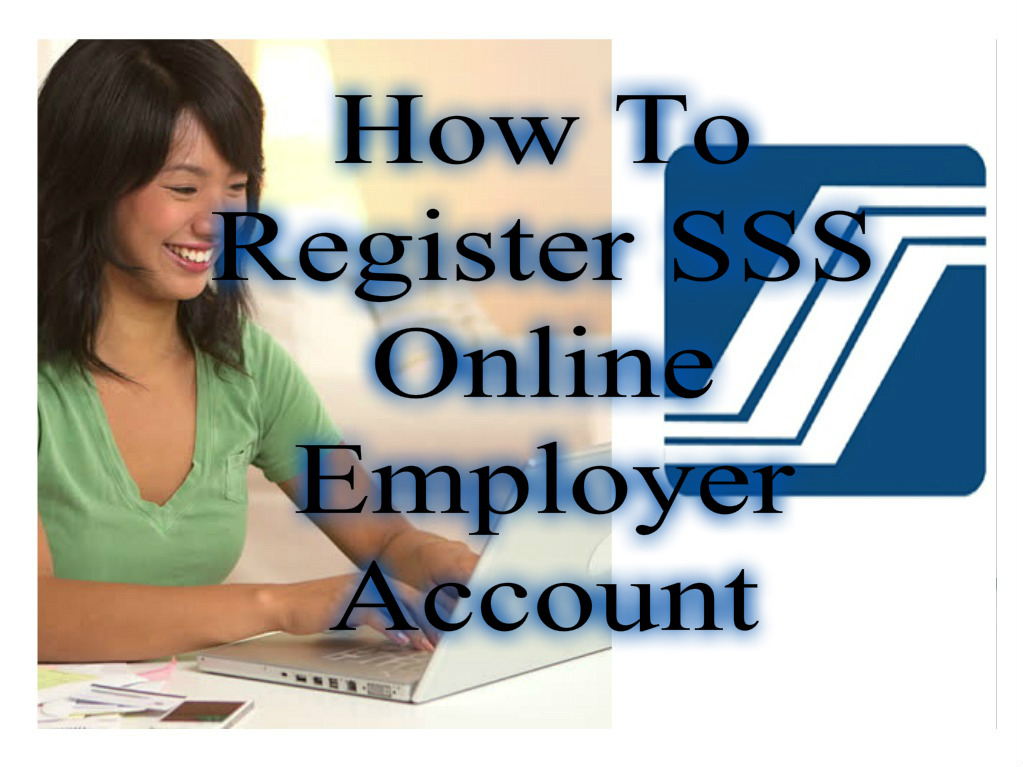 Register SSS Online Employer Account