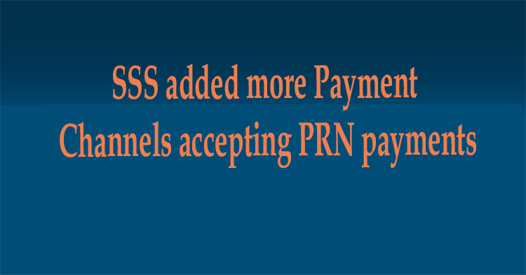 SSS added more Payment Channels accepting PRN payments